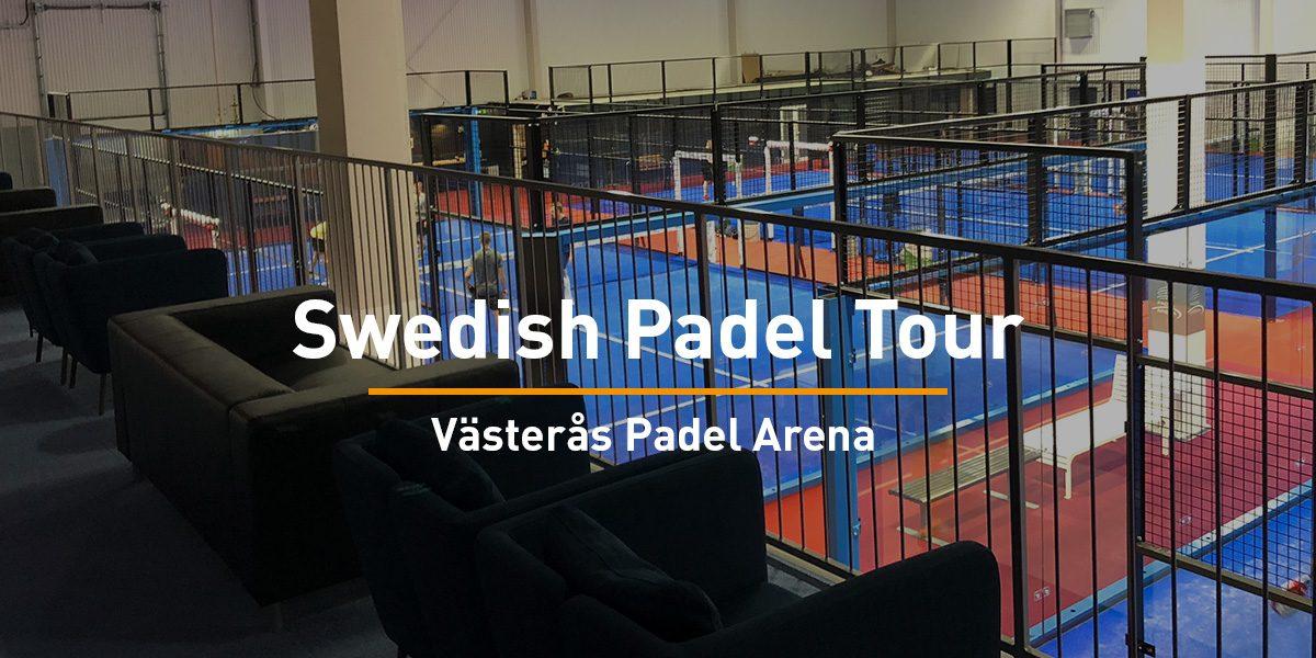 Swedish Padel Tour Västerås
